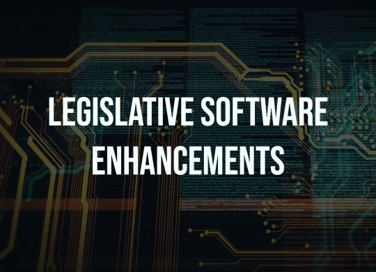 Legislative Software Enchancements