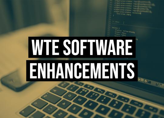 WTE Software Enhancements