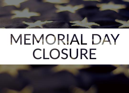 Memorial Day Closure 2019